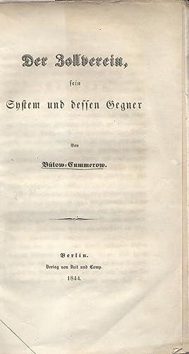 Der Zollverein, sein System und dessen Gegner: Bülow-Cummerow, Ernst Gottfried