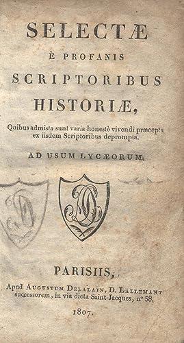 Selectae e profanis scriptoribus Historiae, Quibus admista