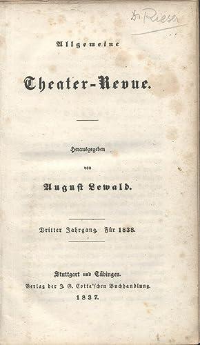 Allgemeine Theater-Revue. Dritter Jahrgang. Für 1838.: Lewald, August (Hrsg.).