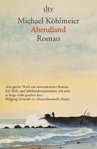 Abendland. Roman. - (=dtv 13718).