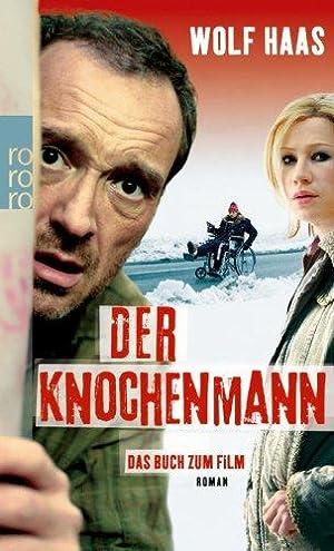 Der Knochenmann. Das Buch zum Film. -: Haas, Wolf: