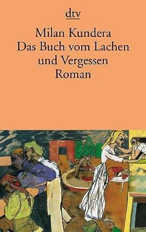 Das Buch vom Lachen und Vergessen. Roman.: Kundera, Milan: