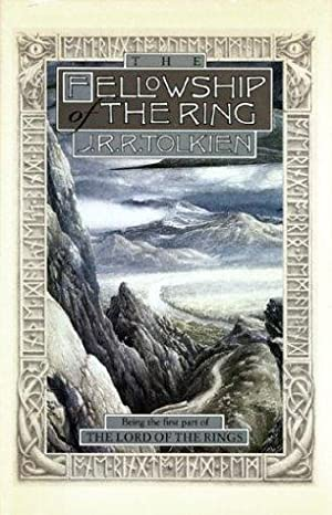 The Fellowship of the Ring. Being The: Tolkien, J.R.R.: