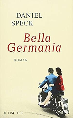 Bella Germania. Roman.
