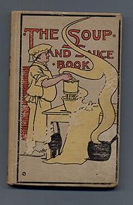 THE SOUP AND SAUCE BOOK: Elizabeth Douglas