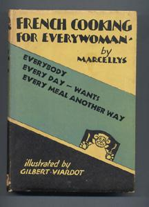 FRENCH COOKING FOR EVERYWOMAN: Everybody Every Day,: MARCELLYS (illus. Gilbert