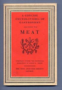 A Concise Encyclopedia of Gastronomy. Section V11.: Andre L. Simon