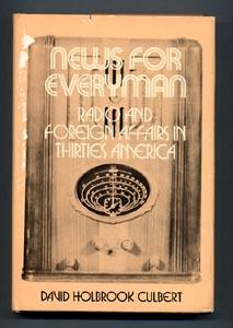 NEWS FOR EVERYMAN. Radio and Foreign Affairs in Thirties America