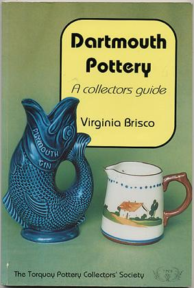 DARTMOUTH POTTERY A Collectors Guide