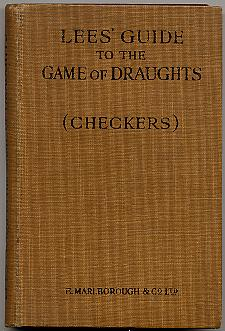 Lees' Guide to the Game of Draughts,: Gregg, John of