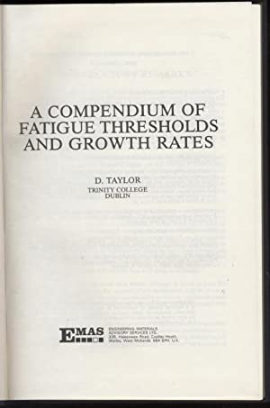 A Compendium of Fatigue Thresholds and Growth Rates