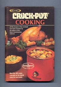 Crock-Pot Cooking: Rival Manufacturing Company.