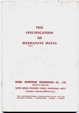 THE SPECIFICATION OF MEEHANITE METAL: Meehanite Ltd.