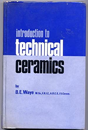 INTRODUCTION TO TECHNICAL CERAMICS