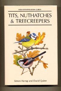 Tits, Nuthatches and Treecreepers: Harrap. Simon. (Quinn. David. (Illus)