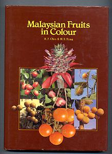 MALAYSIAN FRUITS IN COLOUR: H. F. Chin