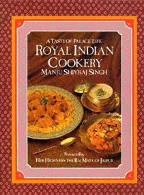 A Taste of Palace Life: Royal Indian: Singh. Manju Shivraj.