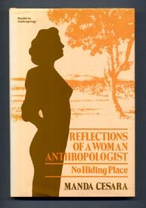 REFLECTIONS OF A WOMAN ANTHROPOLOGIST: NO HIDING PLACE