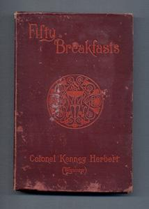 FIFTY BREAKFASTS: Colonel A. Kenney Herbert (Wyvern)