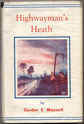 HIGHWAYMAN'S HEATH, The Story in Fact and Fiction of Houndslow Heath in Middlesex