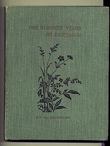 One Hundred Years on Dartmoor: historical notices of the forest and its purlieus during the ninet...