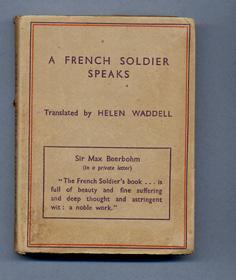 A FRENCH SOLDIER SPEAKS: JACQUES. (Helen Waddell-translator)