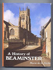 A History of BEAMINSTER: Marie de G. Eedle
