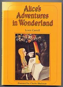 ALICE'S ADVENTURES IN WONDERLAND: Lewis Carroll (illus.