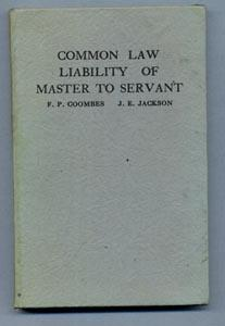 COMMON LAW LIABILITY OF MASTER TO SERVANT