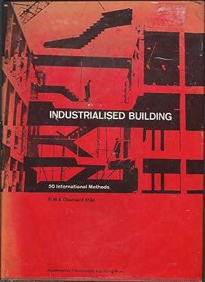Industrialised Building. 50 International Methods: Diamant, R M