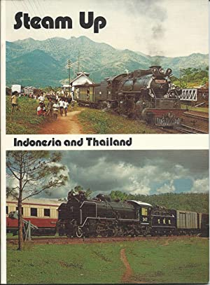 Steam Up. Indonesia and Thailand: Joyce, John and