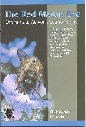 The Red Mason Bee - Osmia Rufa.: O'Toole,Christopher: