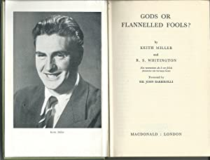 Gods or Flannelled Fools?: Miller, Keith and