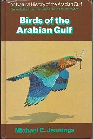 Birds of the Arabian Gulf - The: Jennings, Michael C: