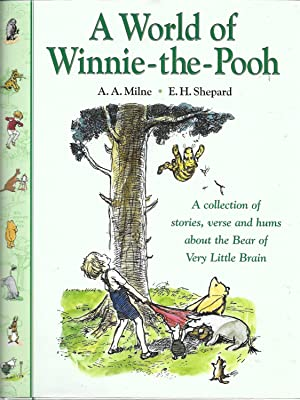 A World of Winnie-the Pooh. A Collection: Milne A A;