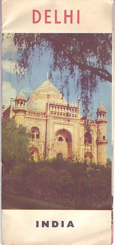 Guide to Delhi, 1958: Department of Tourism, Government of India:
