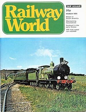 Railway World: March 1973 (includes: Pugu -: Cooper B K