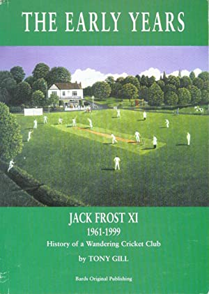 The Early Years: Jack Frost X1 1961: Gill, Tony (Signed