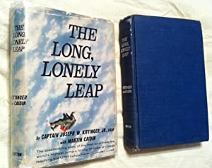The Long, Lonely Leap [FIRST EDITION WITH: Captain Joseph W