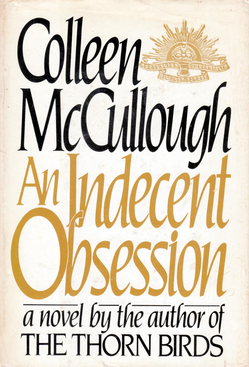 An Indecent Obsession 1985 colleen mccullough - abebooks