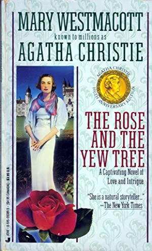 Rose and the Yew Tree: Christie, Agatha; Westmacott,