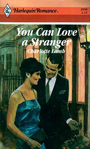 You Can Love A Stranger (Harlequin Romance #2950)
