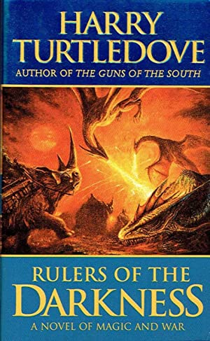Rulers of the Darkness (Darkness #4): Turtledove, Harry