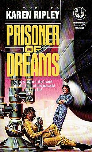 Prisoner of Dreams: Ripley, Karen