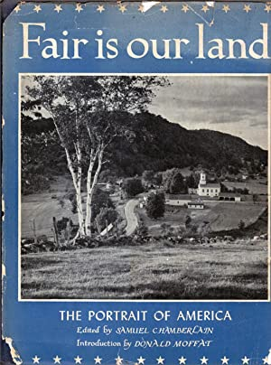 Fair Is Our Land: Chamberlain, Samuel; Moffat,