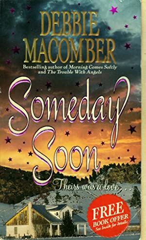 Someday Soon (Deliverance Company #1)