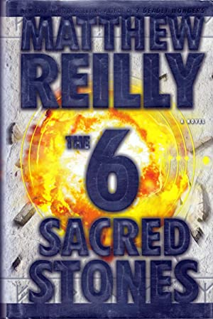 The Six Sacred Stones: A Novel: Reilly, Matthew