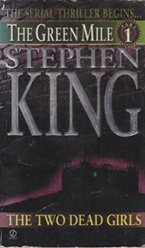 The Two Dead Girls (Green Mile Series,: King, Stephen