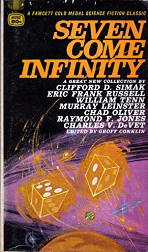 Seven Come Infinity: Conklin, Groff (editor)