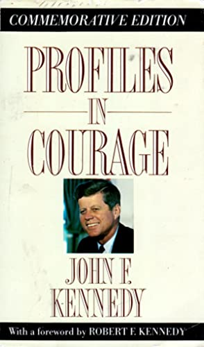 Profiles in Courage (Memorial Edition): Kennedy, John F.;